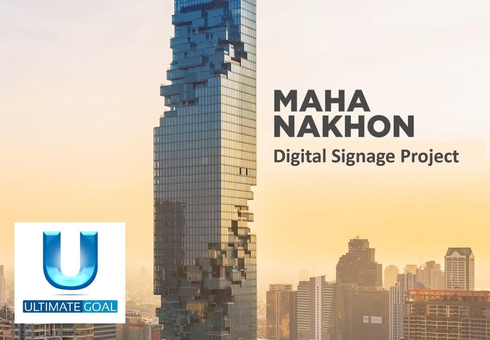 Maha Nakhon Digital Signage Project by Monitors Anywhere